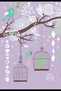 Some Birds Aren't To Be Caged. Their Feathers Are Just Too Bright.: Inspirational Quote Journal For Depression & Anxiety. ...