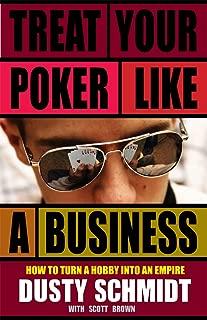 Treat Your Poker Like a Business