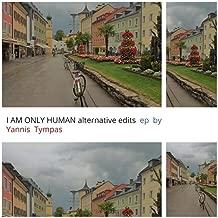 I Am Only Human (Remixes)