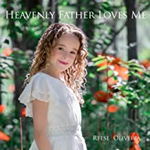 heavenly father and jesus love me