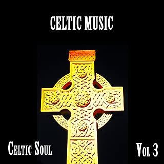 Celtic Music, Celtic Soul, Vol 3