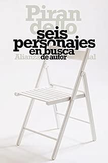 Seis personajes en busca de autor (El Libro De Bolsillo - Literatura) (Spanish Edition)