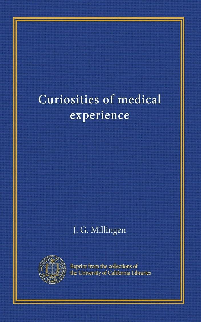専門ヒステリック普遍的なCuriosities of medical experience