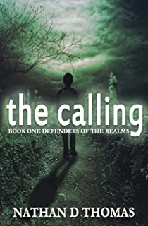 The Calling: Book One Defenders of the Realms (The Defenders of the Realms)