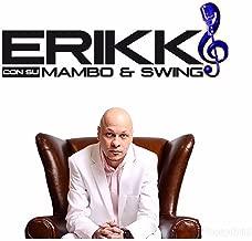 Rumba & Mujeres (feat. El Rey Tulile) (Erikk con su Mambo & Swing Remix)