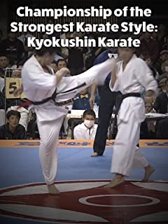 Championship of the Strongest Karate Style: Kyokushin Karate