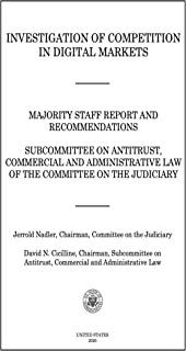 Investigation of Competition in Digital Markets: Majority Staff Report and Recommendations