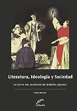 Literatura, Ideología y Sociedad.