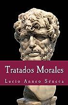 Tratados morales (Philosophiae Memoria nº 19) (Spanish Edition)