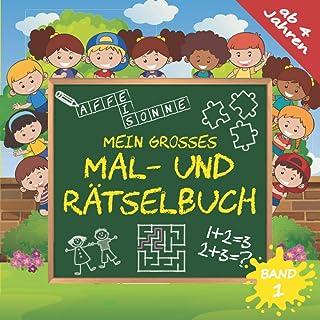 MEIN GROSSES MAL- UND RÄTSELBUCH ab 4 Jahren, Band 1: Denkspiele für schlaue Kinder mit Labyrinth-, Buchstabensalat-, Punk...