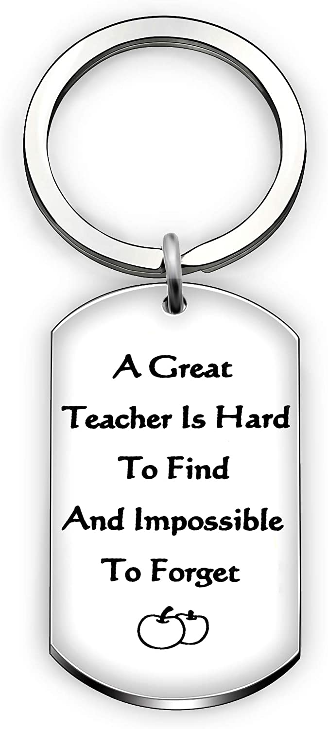 Key Chain Teacher Appreciation Gifts Keyrings Birthday Graduation Gifts A Great Teacher is Hard to Find and Impossible to Forget
