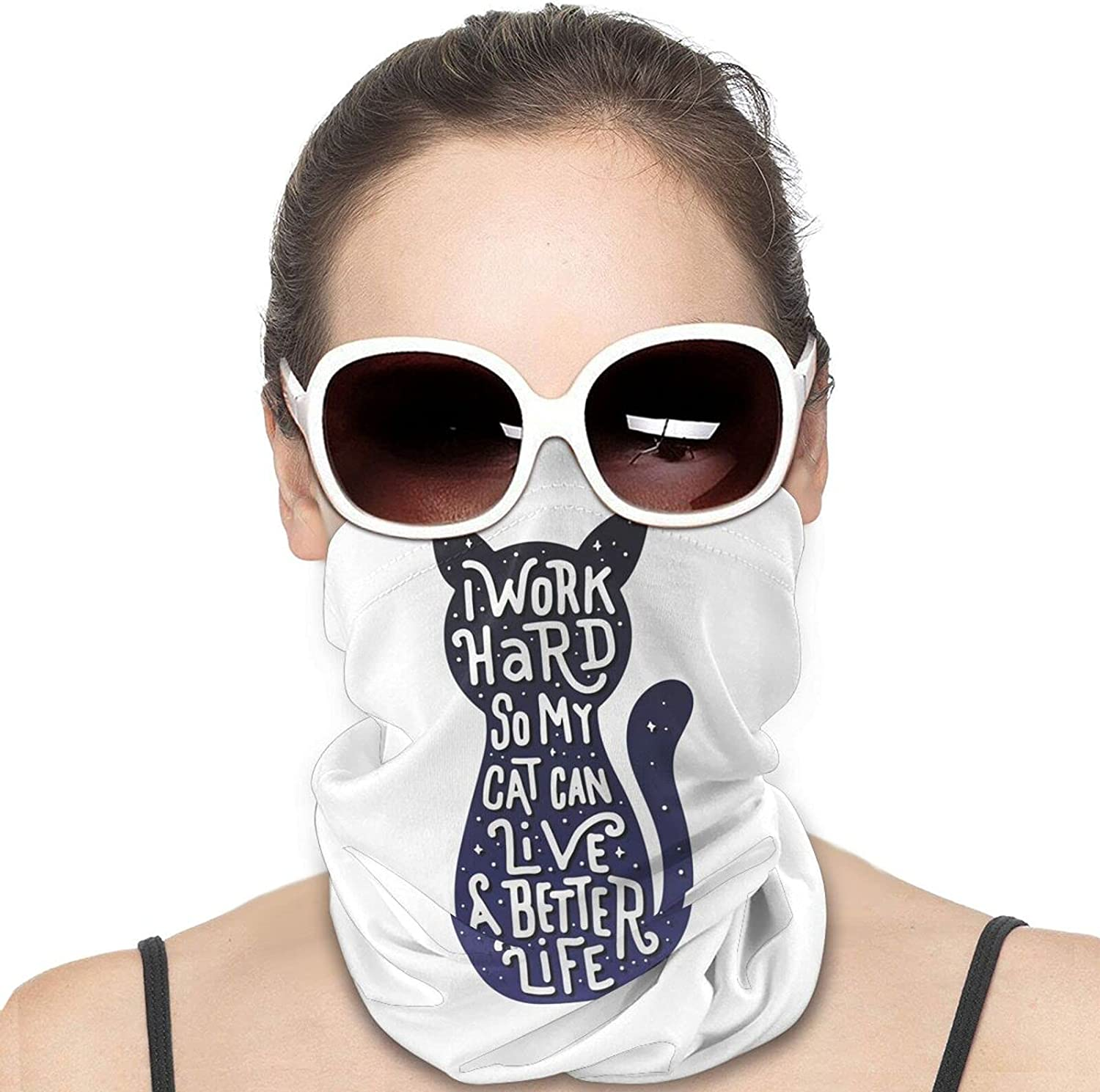 My Cat Can Have A Better Life Round Neck Gaiter Bandnas Face Cover Uv Protection Prevent bask in Ice Scarf Headbands Perfect for Motorcycle Cycling Running Festival Raves Outdoors