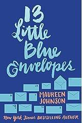 13 Little Blue Envelopes Kindle Edition