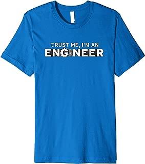 Best trust me i am an engineer shirt Reviews