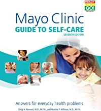 Mayo Clinic Guide to Self-Care: Answers for Everyday Health Problems