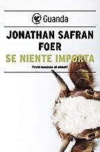 Se niente importa (Italian Edition)