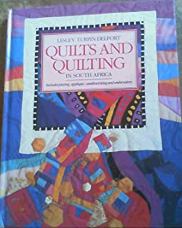 Quilts and Quilting in South Africa