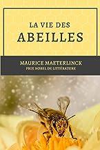 La vie des abeilles: Prix Nobel de littérature (French Edition)