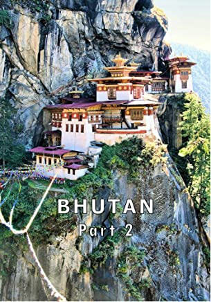 Bhutan - Part 2