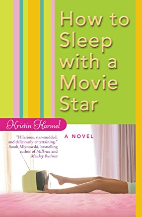How to Sleep with a Movie Star (English Edition)