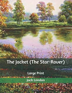 The Jacket (The Star-Rover): Large Print