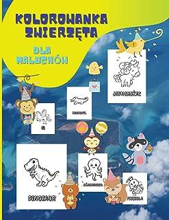 kolorowanka o zwierzętach dla maluchów: Łatwa i zabawna kolorowanka i książka do nauki o zwierzętach   Moja pierwsza duża ...