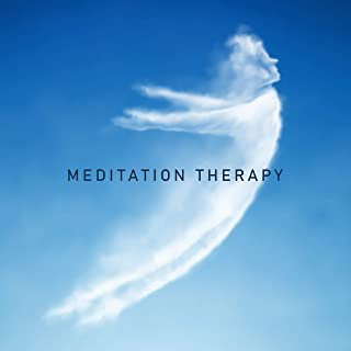 Meditation Therapy: Healing Background Music for Meditation that Purifies the Mind, Interior and Spirit