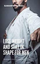 Lose weight and stay in shape for men: The biological clock and metabolism (English Edition)