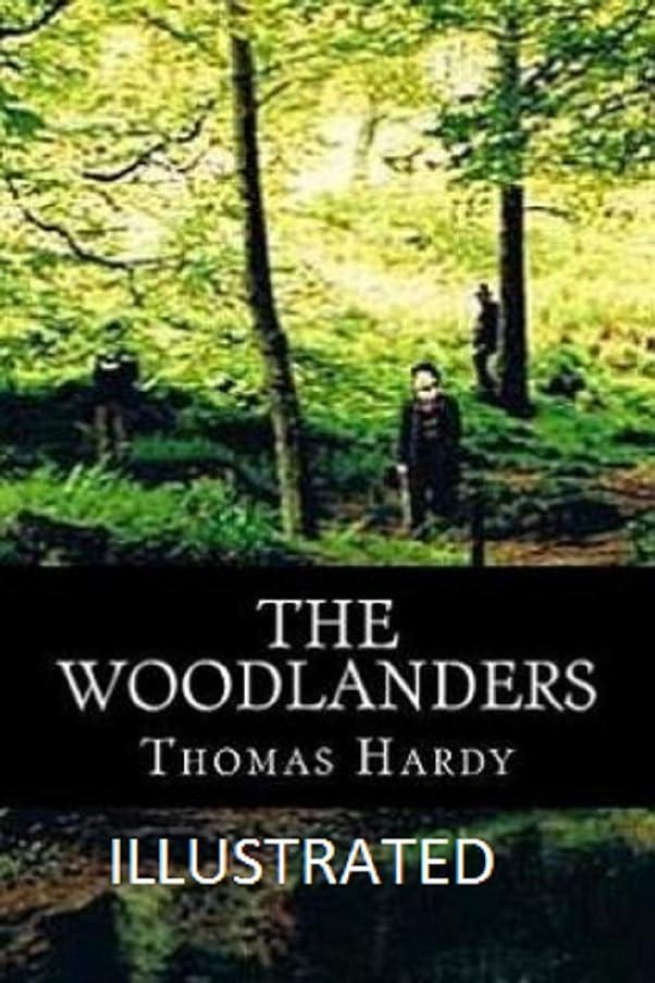 入力拷問拮抗するThe Woodlanders Illustrated (English Edition)