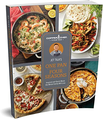 lowest Copper sale Chef Titan Pan Cookbook by Chef Jet Tila, One Pan Four 2021 Seasons, Over 100 Recipes for Every Season, Tips & How-To Guides, USA-Printed, 9 x 7 Inch, Premium Edition outlet online sale
