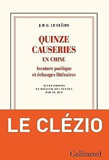Quinze causeries en Chine. Aventure poétique et échanges littéraires (Blanche) (French Edition)