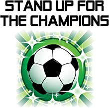 stand up for the champions song