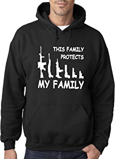 Trendy USA 497 - Adult Hoodie This Family Protects My Family Guns Unisex Pullover Sweatshirt