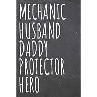 Mechanic Husband Daddy Protector Hero: Mechanic Dot Grid Notebook, Planner or Journal   110...