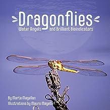 Dragonflies: Water Angels and Brilliant Bioindicators