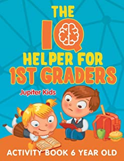 The IQ Helper for 1st Graders: Activity Book 6 Year Old