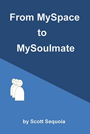 From MySpace to MySoulmate