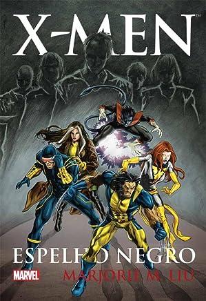 X-Men. Espelho Negro