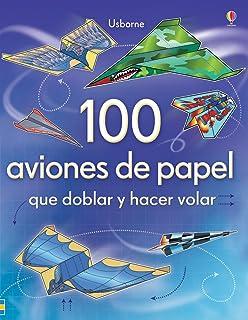 100 AVIONES DE PAPEL