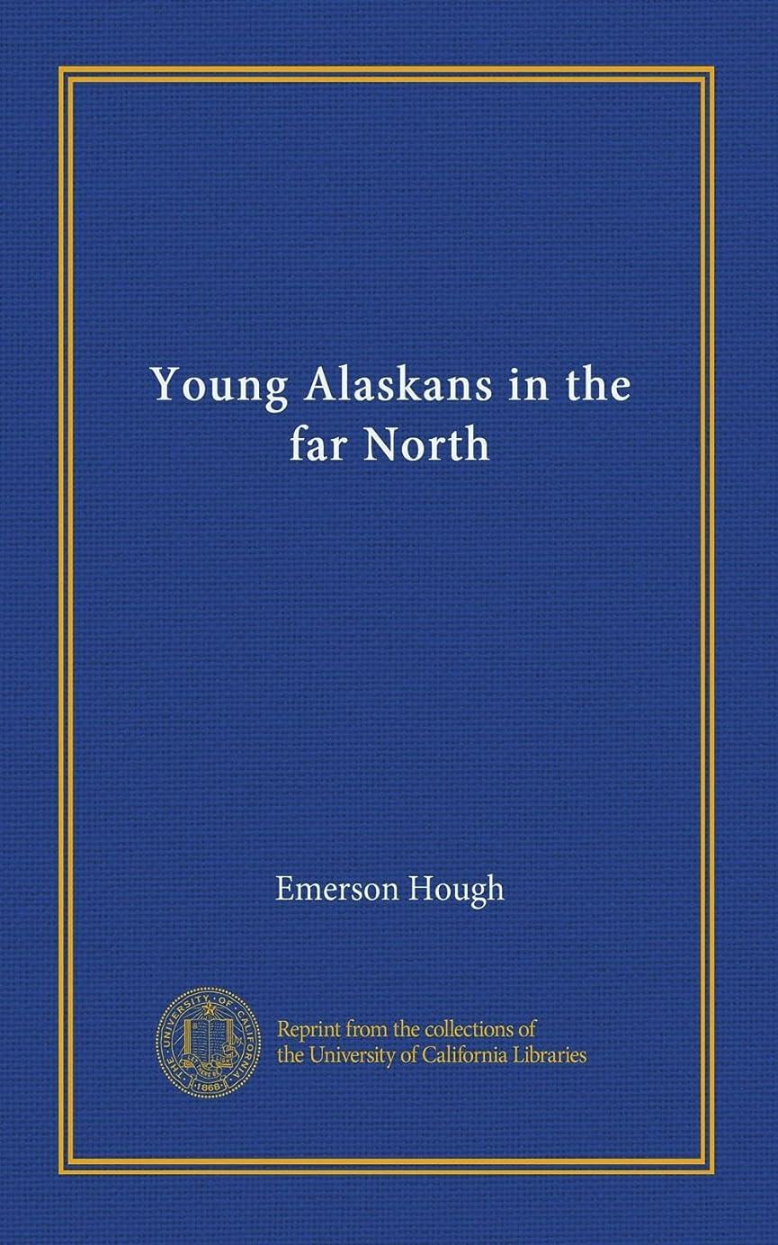 激怒土器疼痛Young Alaskans in the far North