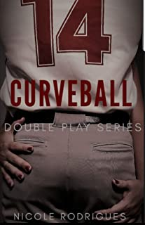 Curveball: A Second Chance Romance (Double Play Series Book 1)