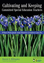 Cultivating and Keeping Committed Special Education Teachers: What Principals and District Leaders Can Do (NULL)