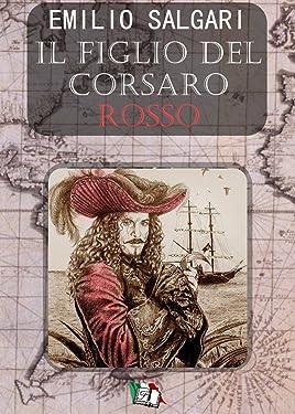Il figlio del Corsaro Rosso (I Pirati delle Antille Vol. 4) (Italian Edition)