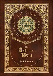 The Call of the Wild (100 Collector's Limited Edition)