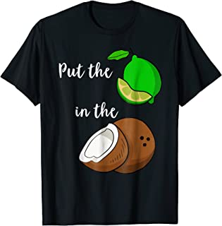 Put The Lime In The Coconut Funny Novelty Graphic