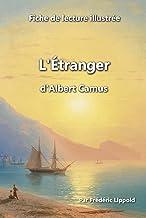 Fiche de lecture illustrée - L'Étranger, d'Albert Camus: Résumé et analyse complète de l'œuvre (French Edition)