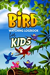 Bird Watching Logbook for Kids: Great Gifts for Bird Watchers | Bird Watching Book With Pictures.