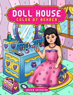 Doll House Color by Number: Cute Coloring Book for Kids, Adults and Everyone