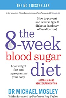 The 8-Week Blood Sugar Diet: Lose Weight Fast and Reprogram Your Body for Life