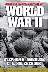 American Heritage History of World War II Kindle Edition